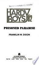 Poisoned Paradise