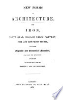 New forms in architecture  for iron  slate slab   c   by W V  Pickett   Book