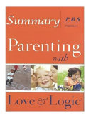 Parenting with Love and Logic Summary Book