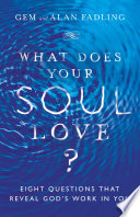 What Does Your Soul Love
