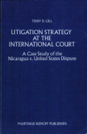 Litigation Strategy at the International Court