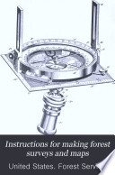 Instructions for making forest surveys and maps