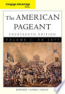 Cengage Advantage Books American Pageant Volume 1 To 1877 PDF