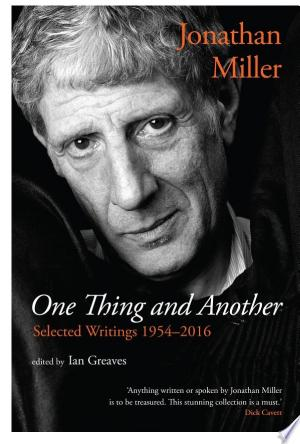 [pdf - epub] One Thing and Another: Selected Writings 1954–2016 - Read eBooks Online