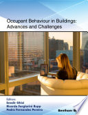 Occupant Behaviour in Buildings  Advances and Challenges