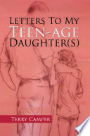 Letters to My Teen Age Daughter S