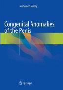 Congenital Anomalies of the Penis
