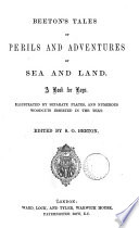 Beeton s Tales of perils and adventures by sea and land  ed  by S O  Beeton