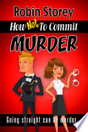How Not To Commit Murder