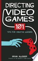 Directing Video Games PDF