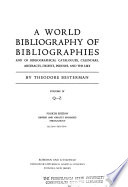 A World Bibliography of Bibliographies, and of Bibliographical Catalogues, Calendars, Abstracts, Digests, Indexes, and the Like