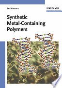 Synthetic Metal Containing Polymers