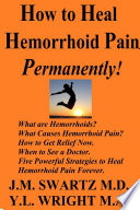 How to Heal Hemorrhoid Pain Permanently