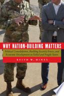 Why Nation Building Matters