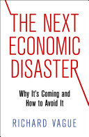 The Next Economic Disaster