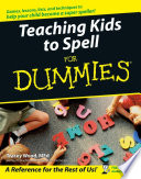 """Teaching Kids to Spell For Dummies"" by Tracey Wood"