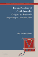 Italian Readers of Ovid from the Origins to Petrarch