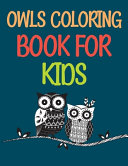 Owls Coloring Book For Kids Book PDF