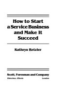 How to Start a Service Business and Make it Succeed