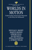 Pdf Worlds in Motion : Understanding International Migration at the End of the Millennium Telecharger