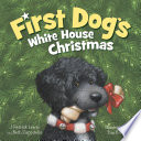 First Dog s White House Christmas