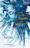 Her Silhouette, Drawn in Water [Pdf/ePub] eBook