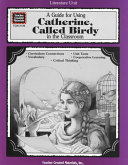 A Guide For Using Catherine Called Birdy In The Classroom