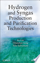 Hydrogen And Syngas Production And Purification Technologies Book PDF