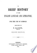 A Brief History of the English Language   Literature  for the Use of Schools