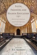 Faith, Freedom, and Higher Education