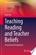 Teaching Reading and Teacher Beliefs
