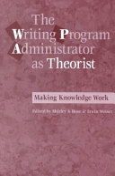 The Writing Program Administrator as Theorist