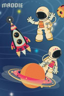 Space Notebook for Maddie: Wide Ruled - Composition Book - Diary - Lined Journal