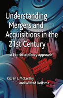Understanding Mergers and Acquisitions in the 21st Century Book