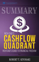 Summary  Rich Dad s CASHFLOW Quadrant  Rich Dad s Guide to Financial Freedom