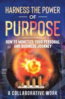 Harness the Power of Purpose Pdf/ePub eBook