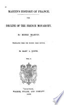 Martin's history of France The decline of the French monarchy