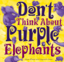 Pdf Don't Think About Purple Elephants