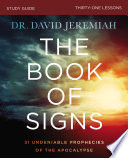 The Book Of Signs Study Guide Book