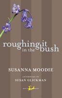 Roughing It in the Bush [Pdf/ePub] eBook