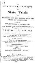 Pdf A Complete Collection of State Trials and Proceedings for High Treason and Other Crimes and Misdemeanors from the Earliest Period to the Year 1783, with Notes and Other Illustrations