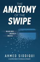 The Anatomy of the Swipe