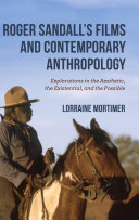 Roger Sandall s Films and Contemporary Anthropology