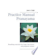 Practice Manual Pranayama