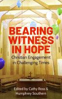 Bearing Witness in Hope