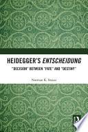 Heidegger   s Entscheidung