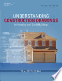 Understanding Construction Drawings: For Housing and Small Business, 3rd ed. (Canadian ed.)