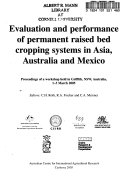 Evaluation and Performance of Permanent Raised Bed Cropping Systems in Asia  Australia and Mexico
