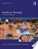 """""""Sandtray Therapy: A Practical Manual"""" by Linda E. Homeyer, Daniel S. Sweeney"""