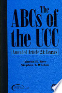 The ABCs of the UCC.  : Leases. amended Article 2a